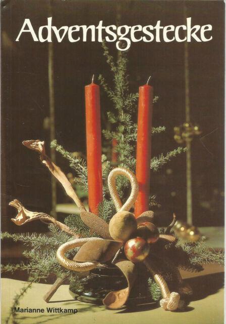 Adventsgestecke von Marianne Wittkamp