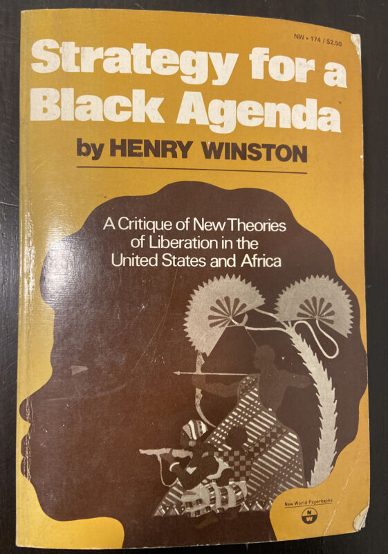 Strategy For A Black Agenda Henry Winston 1973