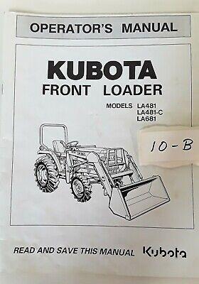 Kubota Lawn Tractor Front Loader La481 La481-c La681 Operators Manual