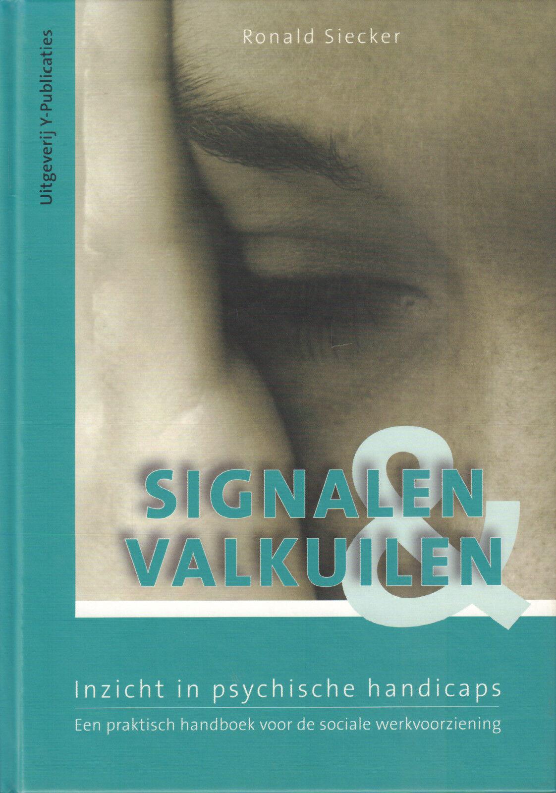 SIGNALEN & VALKUILEN (INZICHT IN PSYCHISCHE HANDICAPS) - Ronald Siecker