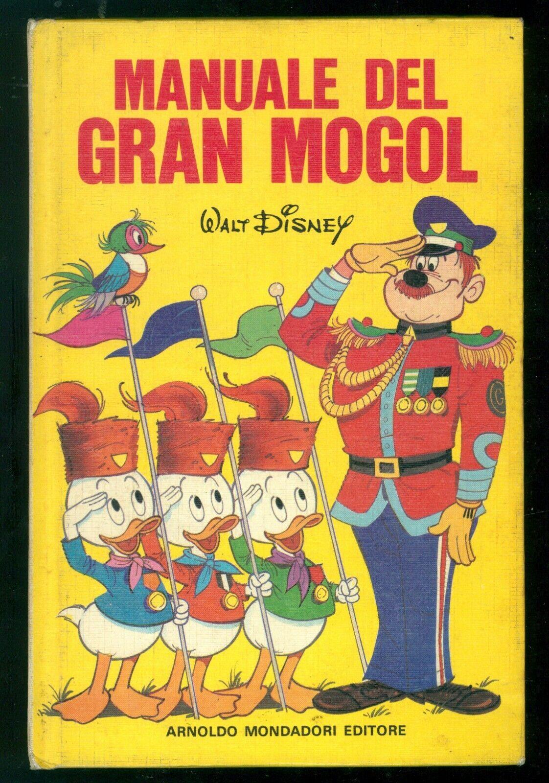 WALT DISNEY GENTILINI MARIO MANUALE DEL GRAN MOGOL MONDADORI 1980 PRIMA EDIZIONE