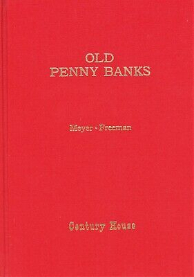 Cast Iron Still & Mechanical Banks - History Types Makers / Rare In-Depth Book