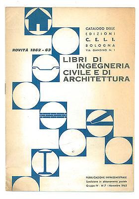CATALOGO DELLE EDIZIONI C.E.L.I. BOLOGNA INGEGNERIA CIVILE ARCHITETTURA 1962 63