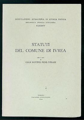 PENE-VIDARI GIAN SAVINO STATUTI DEL COMUNE DI IVREA CARIGNANO 1968-1974 3 VOLUMI