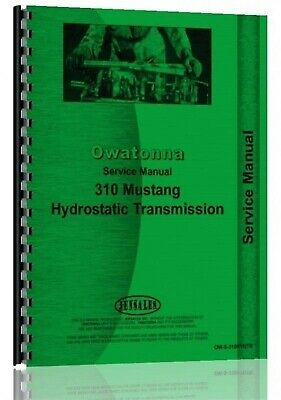 Omc Owatonna 310 Mustang Skid Steer Loader Hydraulic Transmission Service Manual
