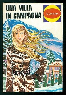 DURAND ELOISE UNA VILLA IN CAMPAGNA MALIPIERO  1970 FLIRTS 9 LETTERATURA RAGAZZE