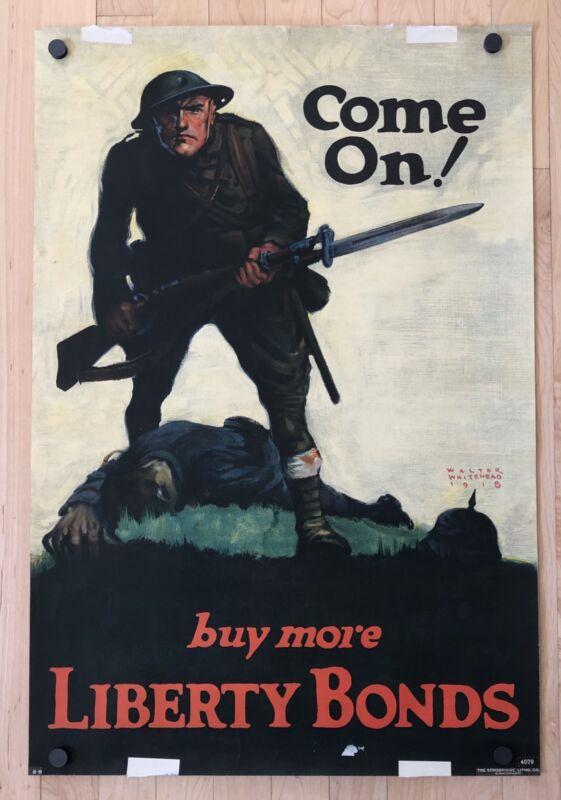 Original Vintage Poster COME ON! BUY MORE LIBERTY BONDS USA Propaganda WWI War