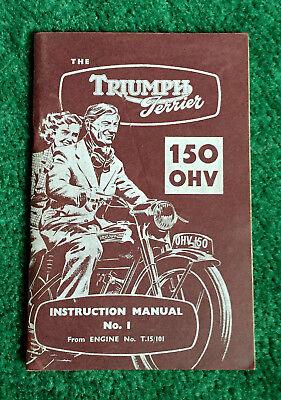 RARE ORIGINAL 1953 TRIUMPH MOTORCYCLE OWNERS/SHOP MANUAL TERRIER T15 150 1954