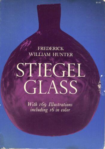 Antique American Stiegel Glass - History Development Types / Scarce Book