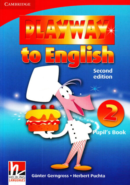 Cambridge PLAYWAY TO ENGLISH Level 2 Pupil's Book / Second Edition @NEW@