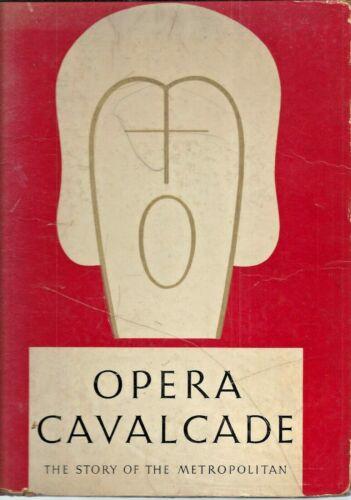 Vintage 1938 Opera Cavalcade The Story of the Metropolitan Opera