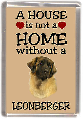 "Leonberger Dog Fridge Magnet ""A HOUSE IS NOT A HOME"" by Starprint"