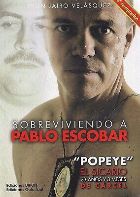"""Sobreviviendo A Pablo Escobar: """"Popeye"""" - John Jairo Velásquez (2015)"""