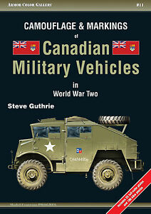 Armor Color Gallery #11 Camouflage & Markings of Canadian Military Vehicles WWII - <span itemprop='availableAtOrFrom'>Warszawa, MAZOWIECKIE, Polska</span> - Armor Color Gallery #11 Camouflage & Markings of Canadian Military Vehicles WWII - Warszawa, MAZOWIECKIE, Polska