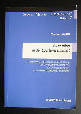 E- Learning in der Sportpraxis – Band 7 Marco Danisch.