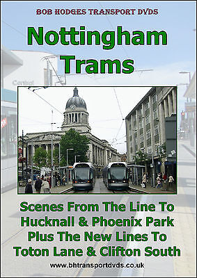 Nottingham Trams including the new lines to Toton Lane & Clifton South DVD