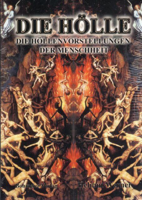 DIE HÖLLE - Die Höllenvorstellungen der Menschheit - Helmut Werner BUCH - NEU