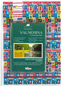 VALNERINA-IN-MOUNTAIN-BIKE-ITINERARI-IN-UMBRIA-IN-MTB-EDIZIONE-ERA-NUOVA
