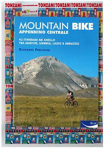 Mountain-Bike-APPENNINO-CENTRALE-43-ITINERARI-AD-ANELLO-TRA-MARCHE-UMBRIA