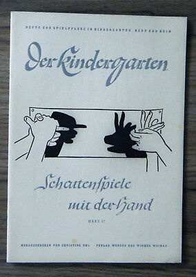 Der Kindergarten Heft 17 Schattenspiele mit der Hand Spielpflege Kinderbuch 1948
