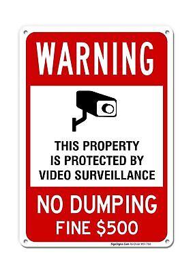 No Dumping Sign Video Surveillance Sign No Dumping Fine 500 Sign 10x14 Ru...