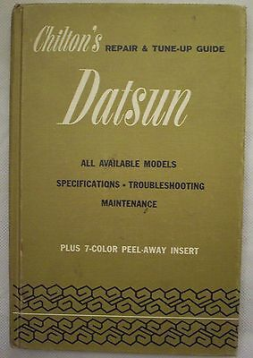 DATSUN 1961 to 1968 and MORE - Repair & Tune-up Chilton Hard cover -