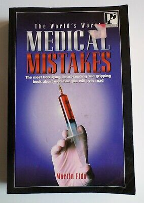 Martin Fido: THE WORLD'S WORST MEDICAL MISTAKES [Paperback], used for sale  Shipping to South Africa