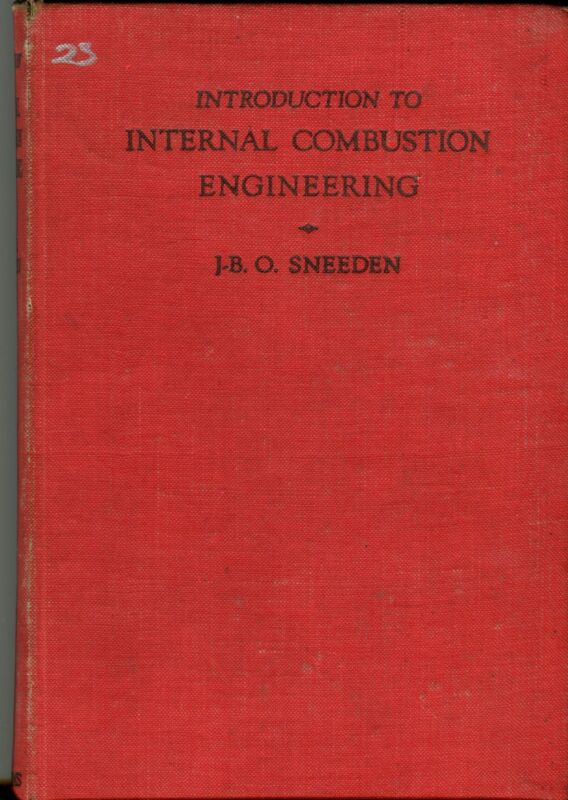 Introduction to Internal Combustion Engineering by JBO Sneeden