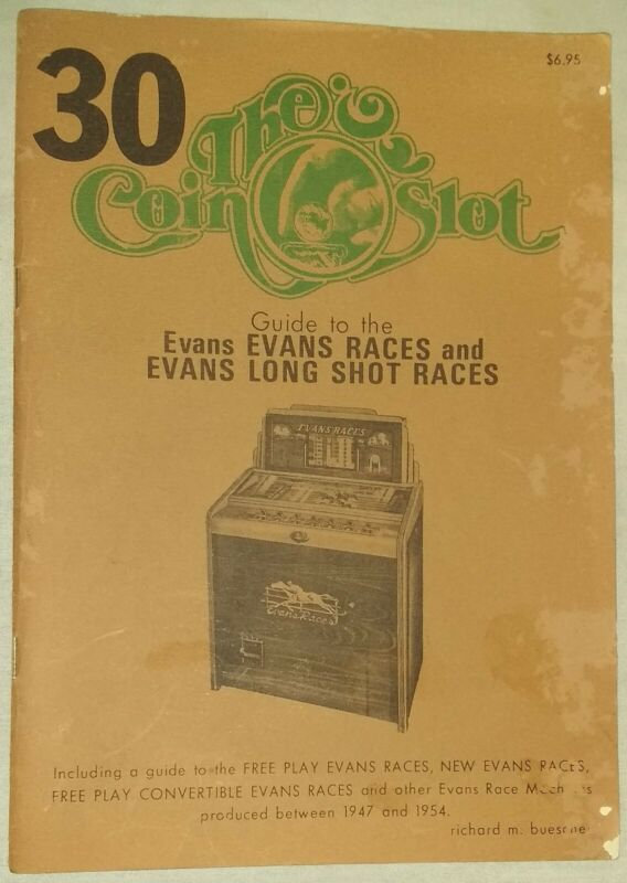 Coin Slot #30 Guide to the Evans Evans Races and Evans Long Shot Races