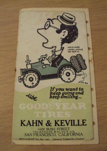 "1925 NOVELTY Sales Card~""GOOD YEAR TIRES""~Kahn & Keville San Francisco CA~"