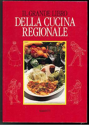 PORTALUPI RENZO IL GRANDE LIBRO DELLA CUCINA REGIONALE MARIOTTI 1994