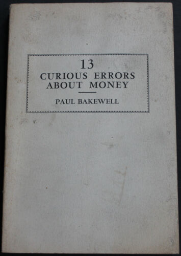 Vintage Book 13 Curious Errors About Money 1962 1st Edition Scarce Reference