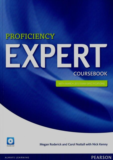 PROFICIENCY EXPERT Coursebook with March 2013 Exam Specifications +AUDIO CDs New