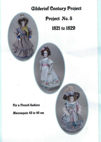 Gildebrief Century Project No. 5 1821-1829 For French Fashion 43-46cm