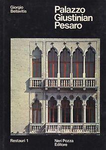 PALAZZO-GIUSTINIAN-PESARO-di-Giorgio-Bellavitis-Neri-Pozza-Editore-1975