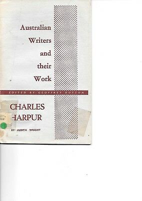 CHARLES HARPUR by Judith Wright, Australian Writers and their Work