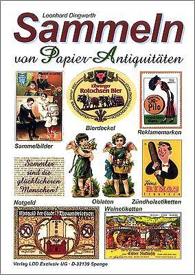 L.Dingwerth: Sammeln Papierantiquitäten: Streichholzetiketten Zündholzetiketten