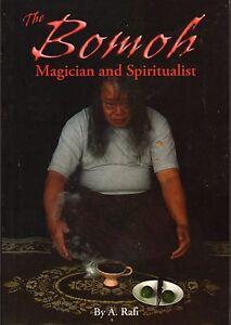 The-Bomoh-Magician-and-Spiritualist-A-Rafi
