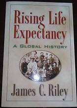 Rising Life Expectancy A Global History James C Riley Vermont Whitehorse Area Preview