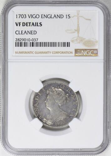 England Great Britain Vigo 1703 Shilling NGC VF Details Silver Coin