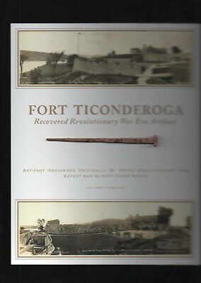 FORT TICONDEROGA REVOLUTIONARY WAR ERA RECOVERED ARTIFACT FROM FRANK KRAVIC