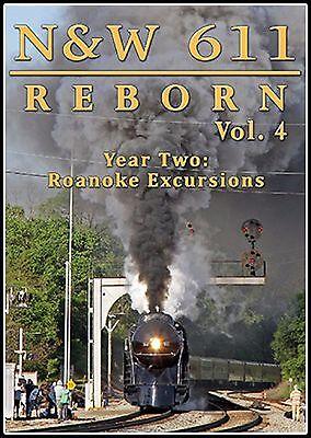 NORFOLK & WESTERN 611 REBORN VOL 4 STEAM TRAIN VIDEOS NEW DVD VIDEO