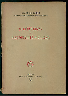 RANIERI SILVIO COLPEVOLEZZA DELLA PERSONALITA' DEL REO GIUFFRE' 1933 DIRITTO