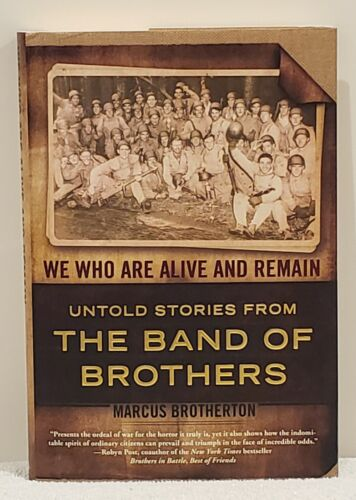 BUCK COMPTON BAND OF BROTHERS MULTI SIGNED BOOK WE WHO ARE ALIVE AND REMAIN