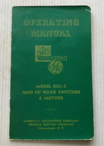 1953 GE DIESEL ELECTRIC SWITCHER LOCOMOTIVE RSD-5 OPERATING MANUAL