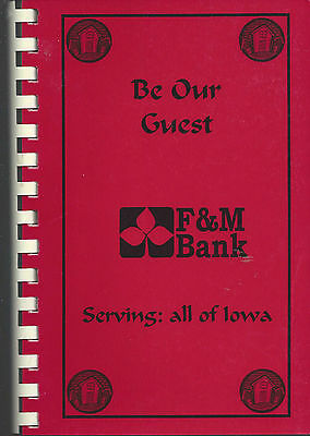 * CEDAR RAPIDS IA 2003 BE OUR GUEST COOK BOOK F & M BANK STAFF & REALTORS * IOWA](Be Our Guest Book)