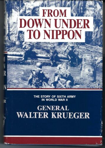 From Down Under to Nippon Sixth Army WWII Krueger Battery Press 1989 Pacific