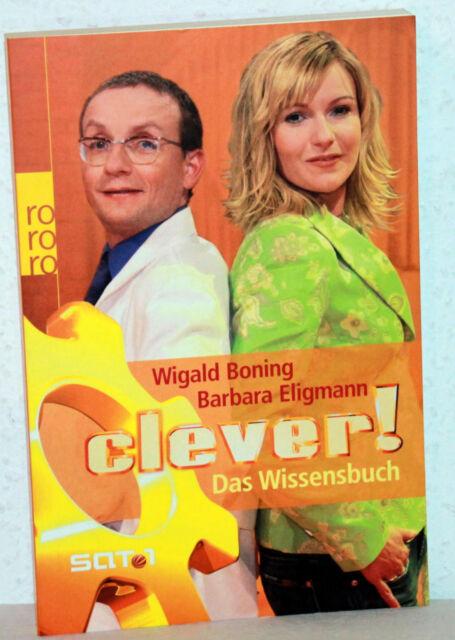 Wigald Boning / Barbara Eligmann - CLEVER! - Das Wissensbuch