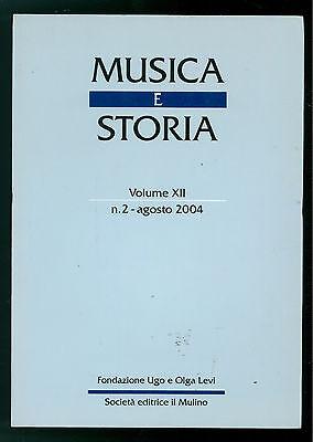 MUSICA E STORIA N. 2 AGOSTO 2004 IL MULINO HAENDEL RITHMOMACHIA CATALOGO GIRARD