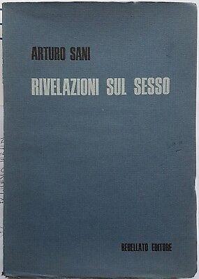 Arturo Sani, Rivelazioni sul sesso, Ed. Rebellato, 1975